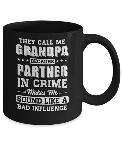 They Call Me Grandpa Partner In Crime Fathers Day Mug Coffee Mug | Teecentury.com