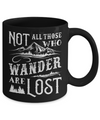 Not All Who Wander Are Lost Adventure Travel Mug Coffee Mug | Teecentury.com