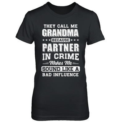 They Call Me Grandma Partner In Crime Mothers Day T-Shirt & Hoodie | Teecentury.com