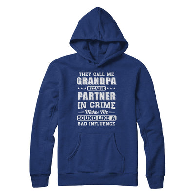 They Call Me Grandpa Partner In Crime Fathers Day T-Shirt & Hoodie | Teecentury.com