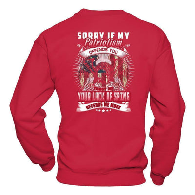 Sorry If My Patriotism Offends You Trust Me T-Shirt & Hoodie | Teecentury.com