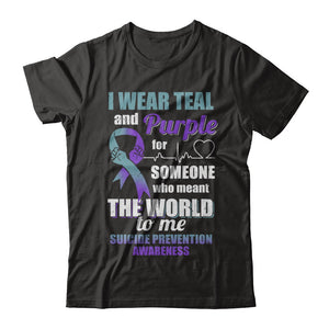 I Wear Teal And Purple For Someone Suicide Prevention Awareness T-Shirt & Hoodie | Teecentury.com