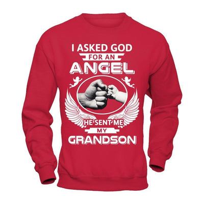I Asked God For An Angel He Sent Me My Grandson T-Shirt & Hoodie | Teecentury.com