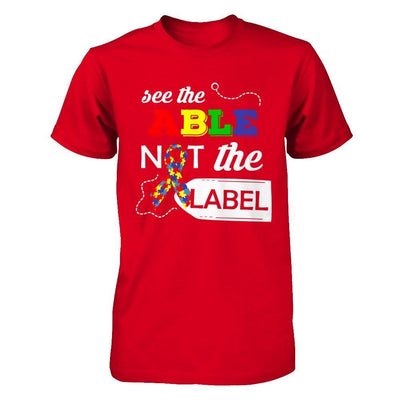 See The Able Not The Label Autism Awareness Month T-Shirt & Hoodie | Teecentury.com