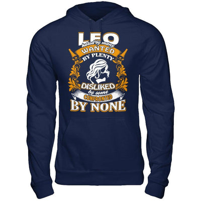 Leo Hated By Many Wanted By Plenty T-Shirt & Hoodie T-Shirt & Hoodie | Teecentury.com