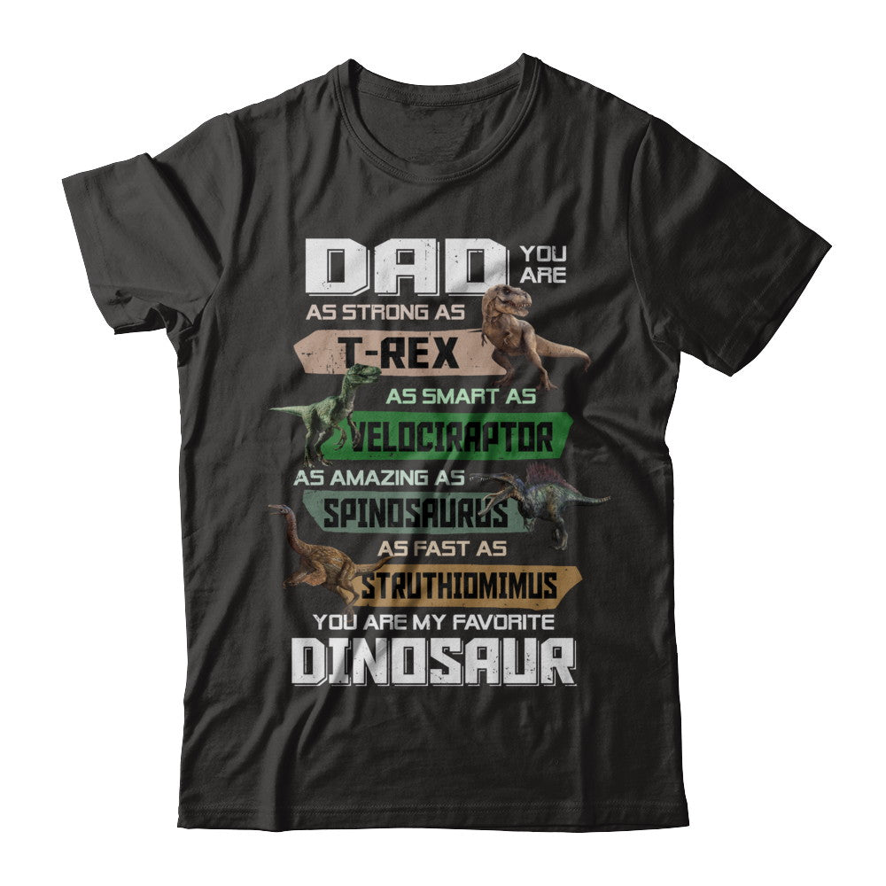 ee2ec382 Dad You're My Favorite Dinosaur T-Rex Fathers Day Shirt & Hoodie ...