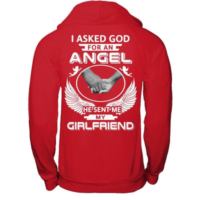 I Asked God For An Angel He Sent Me My Girlfriend T-Shirt & Hoodie | Teecentury.com