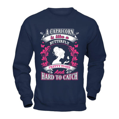 A Capricorn Is Like A Butterfly Pretty To See And Hard To Catch T-Shirt & Hoodie | Teecentury.com