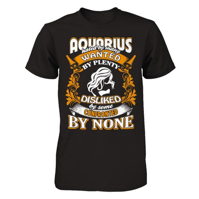 Aquarius Hated By Many Wanted By Plenty T-Shirt & Hoodie | Teecentury.com