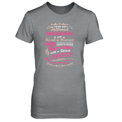 I'm Not Just A Tattooed Woman I'm A Big Cup Of Wonderful T-Shirt & Tank Top | Teecentury.com