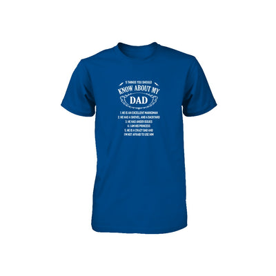 5 Things You Should Know About My Dad Youth Youth Shirt | Teecentury.com