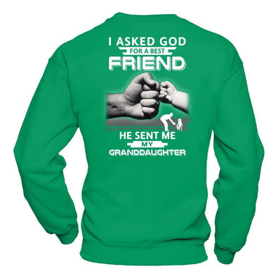 I Asked God For A Best Friend He Sent Me My Granddaughter T-Shirt & Hoodie | Teecentury.com