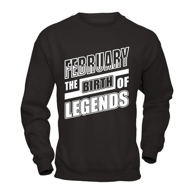 February The Birth Of Legends T-Shirt & Hoodie | Teecentury.com