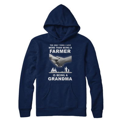 Love More Than Farmer Being A Grandma Fathers Day T-Shirt & Hoodie | Teecentury.com