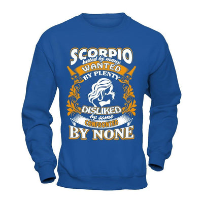 Scorpio Hated By Many Wanted By Plenty T-Shirt & Hoodie | Teecentury.com