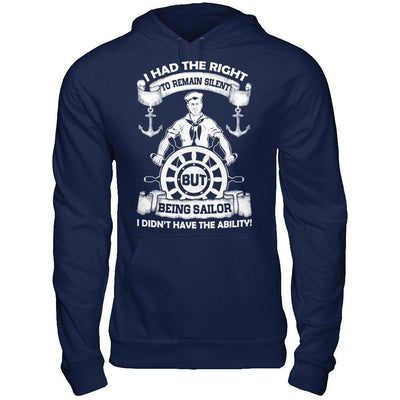 Being Sailor I Didn't Have The Ability T-Shirt & Hoodie | Teecentury.com