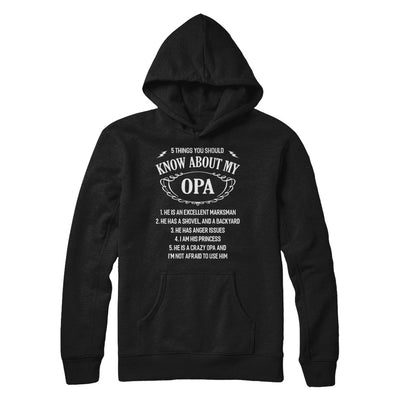 5 Things You Should Know About My Opa Granddaughter T-Shirt & Sweatshirt | Teecentury.com