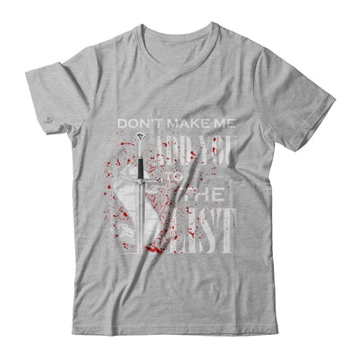 Don't Make Me Add You To The List T-Shirt & Hoodie | Teecentury.com