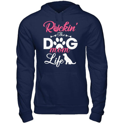 Rockin' The Dog Mom Life T-Shirt & Hoodie | Teecentury.com