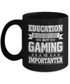 Gaming Is Importanter Shirt & Hoodie Coffee Mug | Teecentury.com