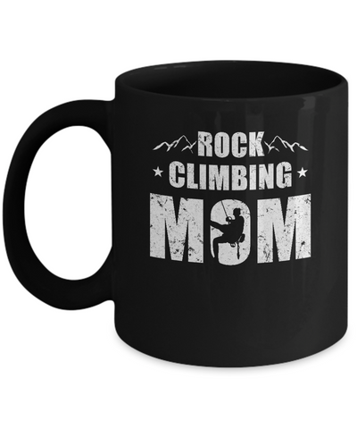 Rock Climbing Mom Distressed Mountain Climber Mothers Day Mug Coffee Mug | Teecentury.com