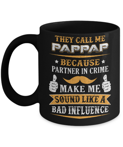 They Call Me Pappap Because Partner In Crime Mug Coffee Mug | Teecentury.com