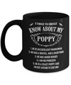 5 Things You Should Know About My Poppy Granddaughter Mug Coffee Mug | Teecentury.com