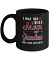 Red Plaid I Have Two Titles Mom And Grandma Mug Coffee Mug | Teecentury.com