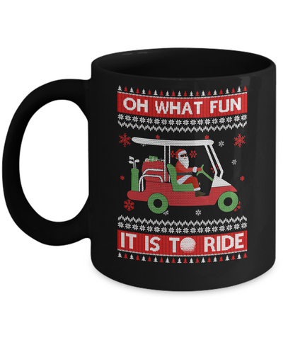 Oh What Fun It Is To Ride Golf Ugly Christmas Sweater Mug Coffee Mug | Teecentury.com
