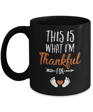 What I'm Thankful Pregnancy Announcement Thanksgiving Mug Coffee Mug | Teecentury.com