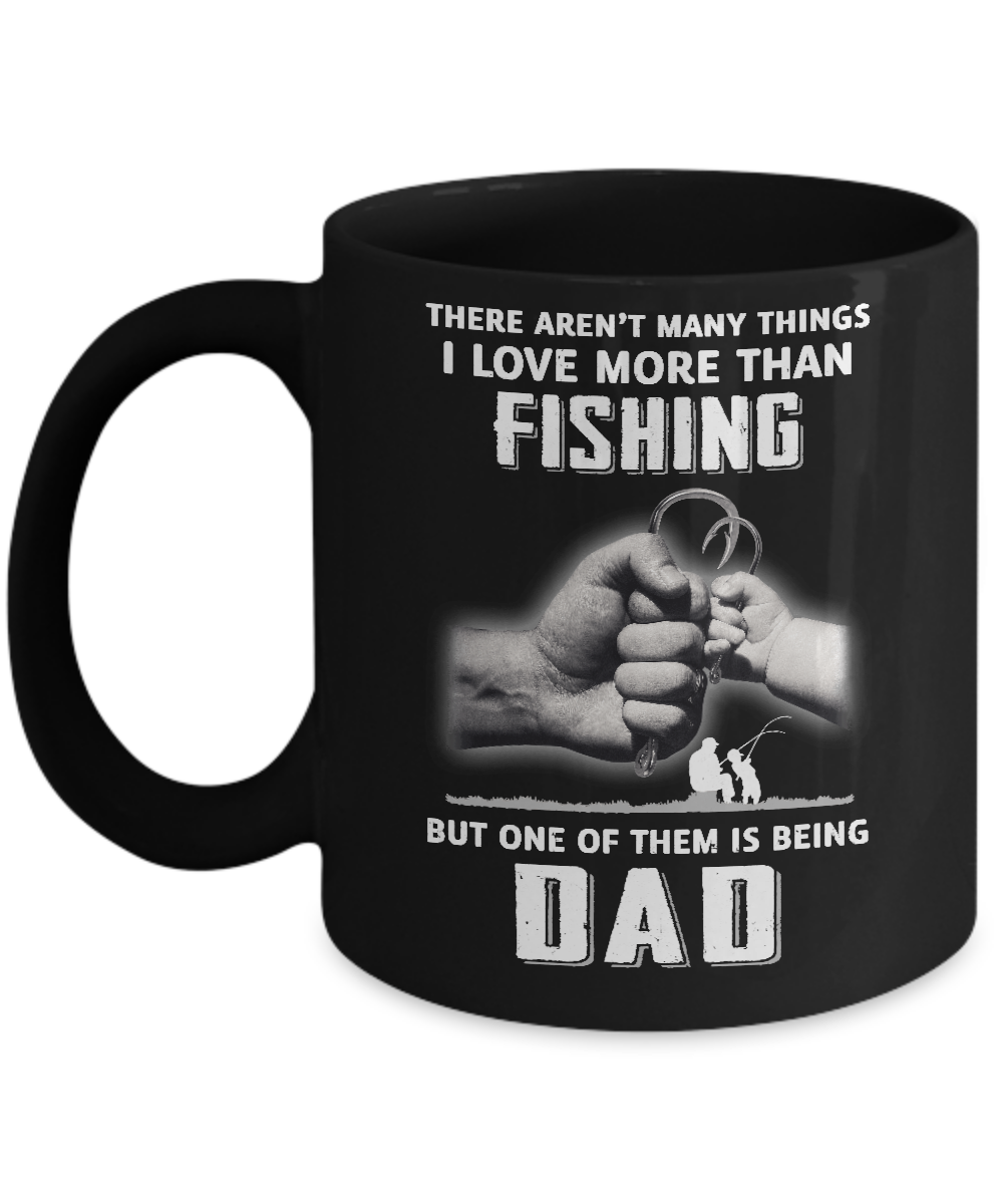 i love more than fishing being dad funny fathers day mug 11oz