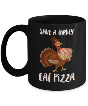 Adult Vegan Save A Turkey Eat Pizza Thanksgiving Mug Coffee Mug | Teecentury.com