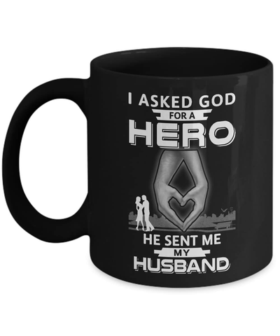 I Asked God For A Hero He Sent Me My Husband Mug Coffee Mug | Teecentury.com