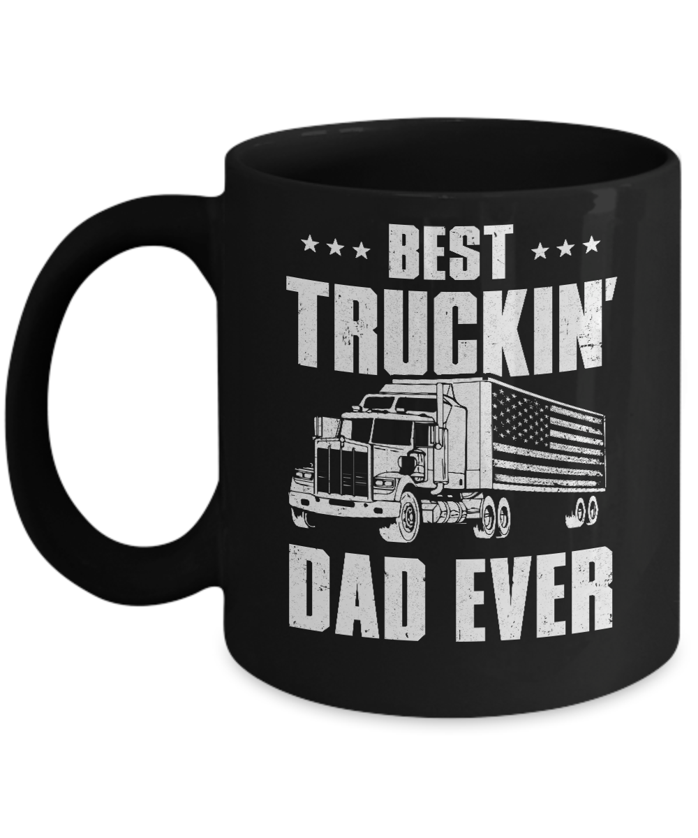 Best Truckin Dad Ever American Flag Trucker Fathers Day Mug 11oz Teecentury Com