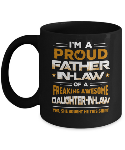 Proud Father-In-Law Freaking Awesome Daughter-In-Law Mug Coffee Mug | Teecentury.com