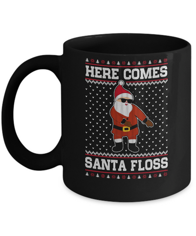 Here Comes Santa Floss Flossing Ugly Christmas Sweater Mug Coffee Mug | Teecentury.com