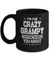I'm The Crazy Grampy Papa Grandpa Fathers Day Mug Coffee Mug | Teecentury.com