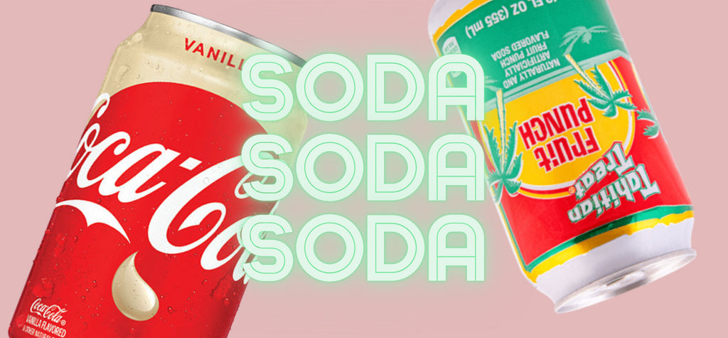 All new soda and pop available now!
