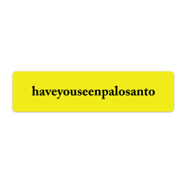 haveyouseenpalosanto sticker pack 001