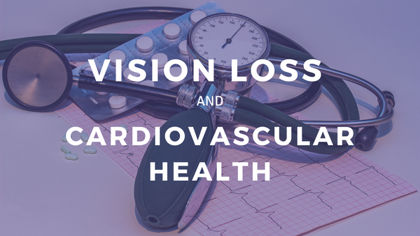 Vision Loss and Cardiovascular Health