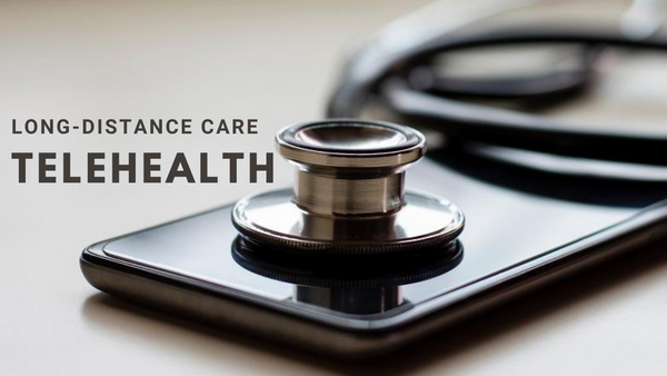 Telehealth: Care from a Distance