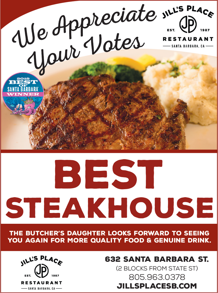 "WE WON! Thank you Santa Barbara for Voting Jill's Place ""Best Steakhouse"" in the Santa Barbara Independent Readers' Poll."