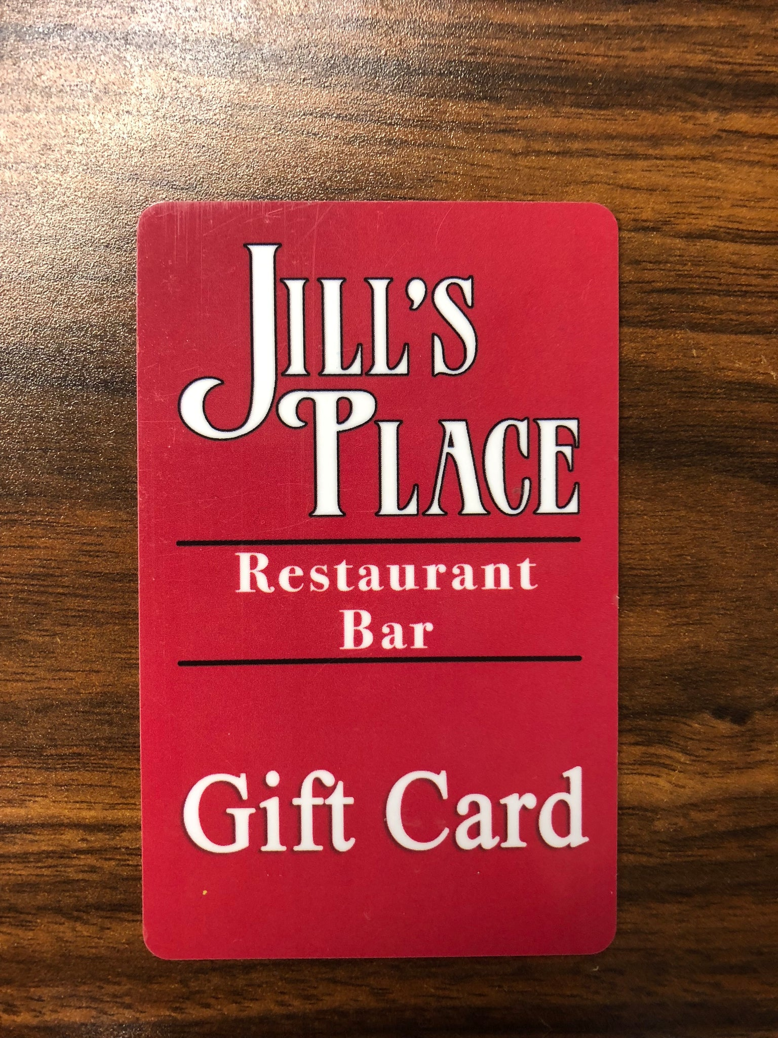 Jill's Place Restaurant GIFT CARD