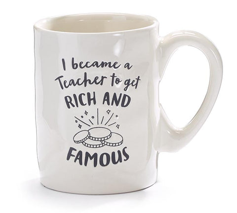 Became Rich Teacher Mug, [Premier Gifts and Balloons], Drinkware, Premier Gifts 'n Balloons