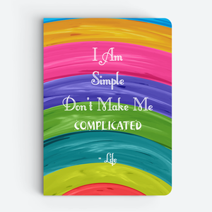 I Am Simple - Quote Notebooks