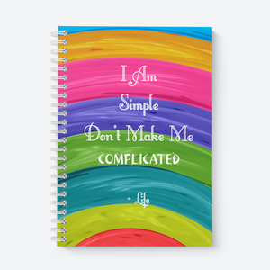 I Am Simple - Wiro Quote Notebooks