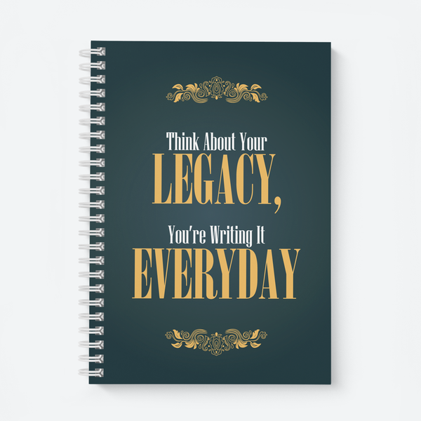 Think About Your Legacy - Wiro Quote Notebooks