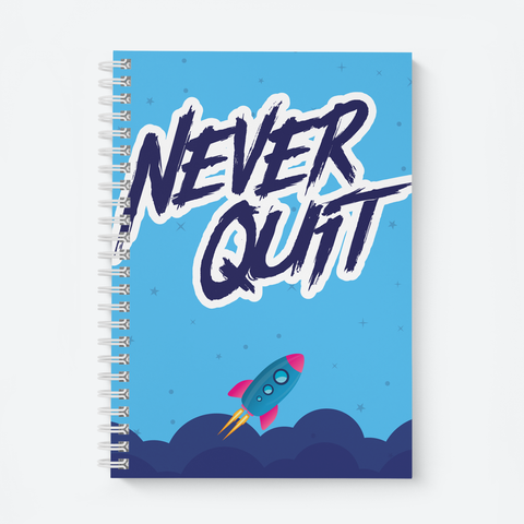 Never Quit (Blue) - Wiro Quote Notebooks