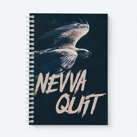 Nevva Quit (Dark) - Wiro Quote Notebooks