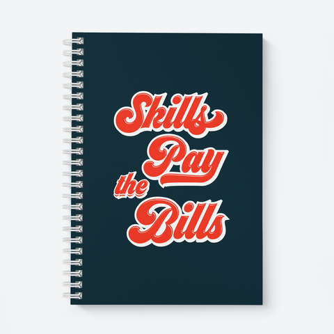 Skills Pay The Bills (Dark) - Wiro Quote Notebooks